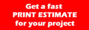 Get an estimate for your print project